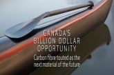 CANADA'S BILLION DOLLAR OPPORTUNITY – Carbon Fibre