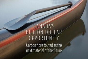 CANADA'S BILLION DOLLAR OPPORTUNITY – Carbon Fibre